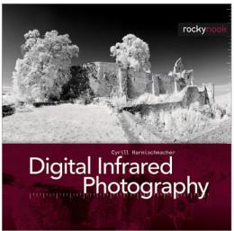 Книга по цифровой инфракрасной фотографии